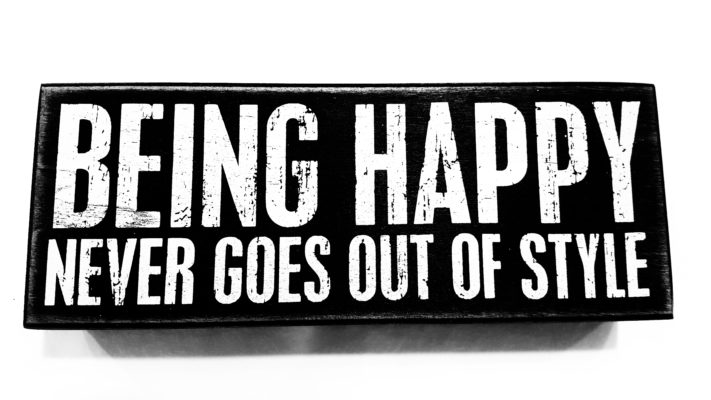 Sign says Being Happy - signature style never gets old.